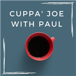Image of red coffee cup with text: Cuppa' Joe with Paul